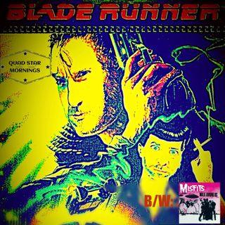 Walk Among Us/Blade Runner