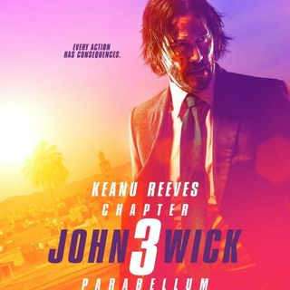 Ep 58: John Wick 3 / A Dog's Journey