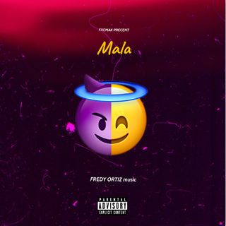 MALA - FREDY ORTIZ music(M4A_128K)