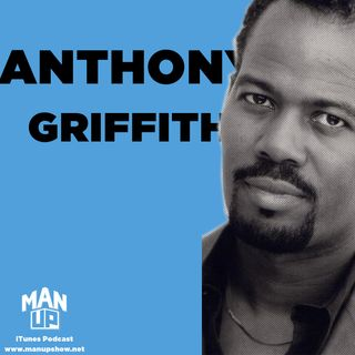 Anthony Griffith: the Emmy-winning actor/comedian on how comedy saved him from tragedies