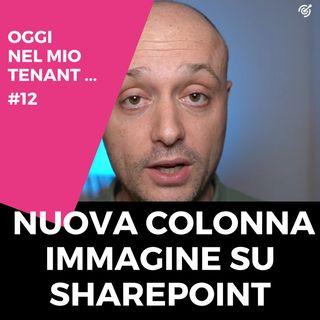 Una nuova colonna immagine su SharePoint
