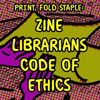 Zine Librarian Code of Ethics
