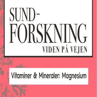 Vitaminer & Mineraler: Magnesium