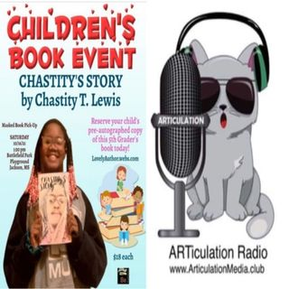 ARTiculation Radio — 5TH GRADER LIVING DREAMS (interview w/ Author Chastity T. Lewis)