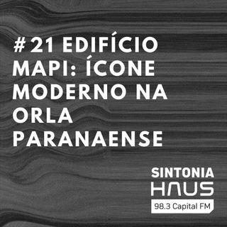 Edifício Mapi: um ícone moderno na orla paranaense | Sintonia HAUS #21