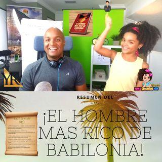 El hombre más rico de babilonia (Padre e hija conversan de lo que se aprende)  Sección de Homeschooling para niños emprendedores
