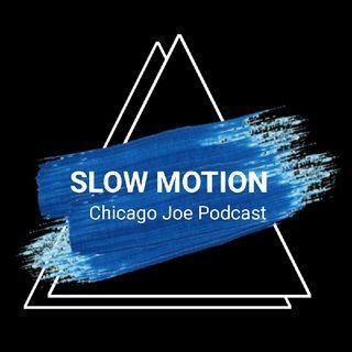 Episode 66 - Slow Motion