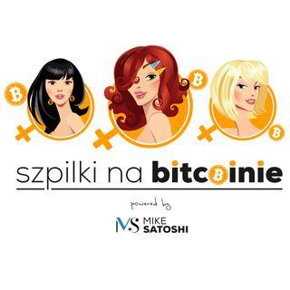 Szpilki na Bitcoinie #1 - Zuzanna Umińska 2018.09.25