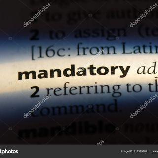 IS MANDATORY MANDATORY