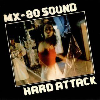 MX 80 Sound - Man on the Move