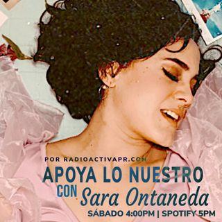 Apoya Lo Nuestro | Sara Ontaneda & Nutopia