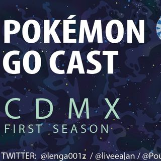 POKEMON GO CAST - CDMX / EP1 Día de la Comunidad EVEE, ¡las chicas responden!