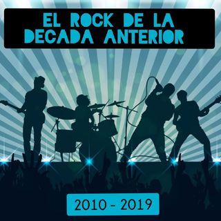 T.3 - Episodio 12: El Rock De La Década Anterior (2010-2019)