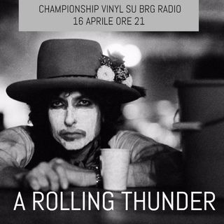 653 - Championship Vinyl 33 - A Rolling Thunder and a Hurricane