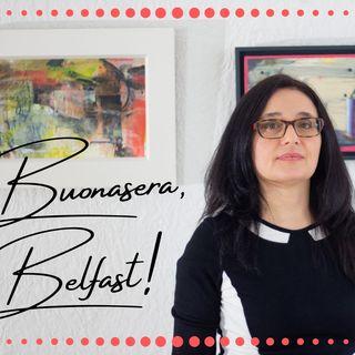 Buonasera, Belfast! #13 | Contemporary art with Francesca Biondi