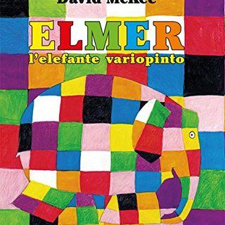 Audiolibri per bambini: Elmer l'elefante variopinto (David McKee) www.radiogiochiecolori.it