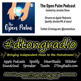 The BEST Indie Music On #dtongradio - Powered by The Open Palm Podcast