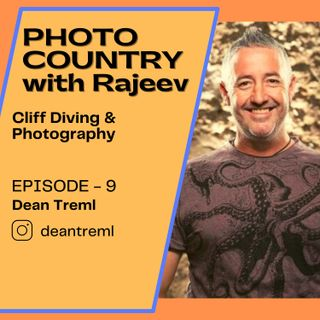 Ep. 9 - Dean Treml - Cliff Diving & Photography