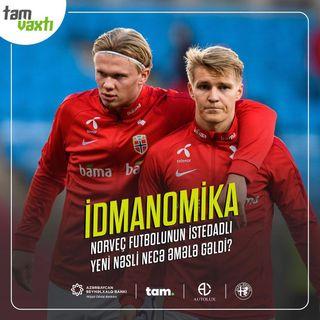 Norveç futbolunun istedadlı yeni nəsli necə əmələ gəldi? | İdmanomika #1