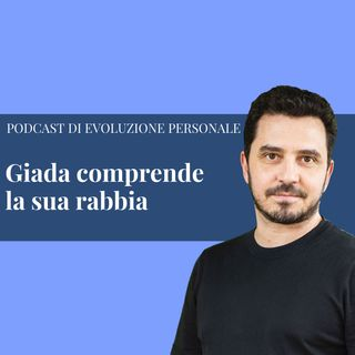 Episodio 120 - Giada comprende la sua rabbia