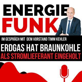 E&M ENERGIEFUNK - Erdgas hat Braunkohle als Stromlieferant eingeholt - Podcast für die Energiewirtschaft