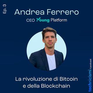 La rivoluzione di Bitcoin e della Blockchain - Andrea Ferrero, CEO Young Platform