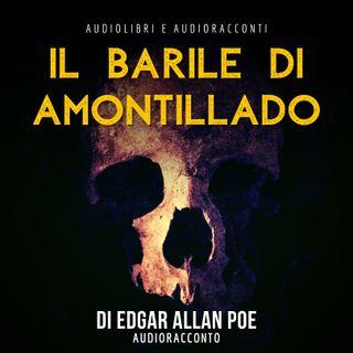 Il barile di Amontillado di Edgar Allan Poe - Audiolibri e Audioracconti