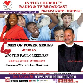 """Where Are The Men """"In The Church"""" with guest Apostle Paul Greenleaf"""