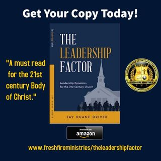 The Leadership Factor by Jay Duane Driver