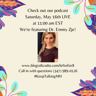 Discussing Mental Health and Wellness with Dr. Emmy Zje