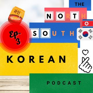 Episode THREE:  A Brief History of Korea-Town UK (+ a lot More!)