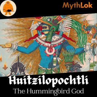 Huitzilopochtli : The Hummingbird God