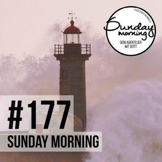 RUHE IM STURM #1 - Halt finden in unsicheren Zeiten | Sunday Morning #177