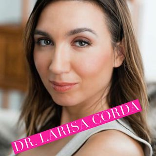 Fertility; Advice and Myth Busting - With Dr Larisa Corda