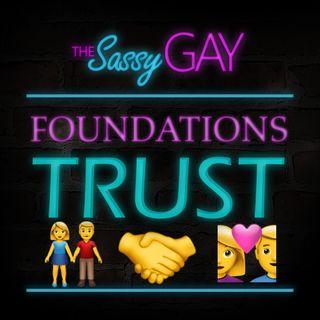 Trust // Foundations: Episode 04