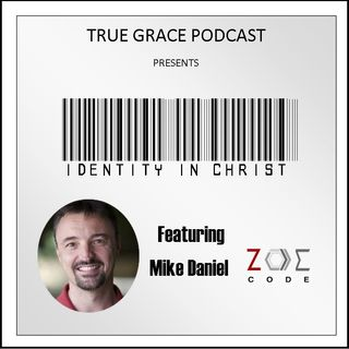 Identity In Christ with Mike Daniel