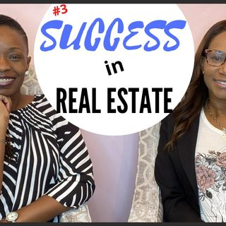 Ep. 8: How to be Successful in Real Estate