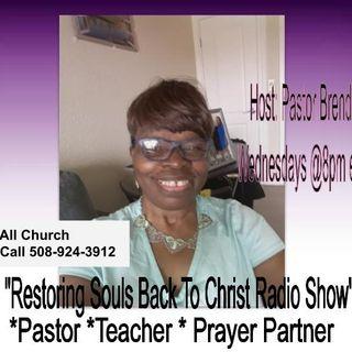 "Wednesday Night Word w/ Host Pastor D On ""Restoring Souls To Christ Radio Show"""