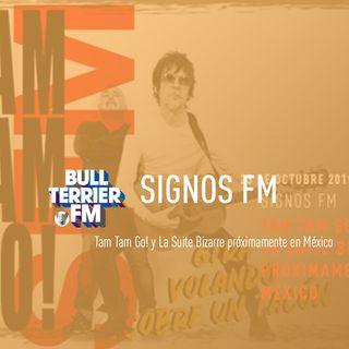 SignosFM #598 Tam Tam Go! y La Suite Bizarre próximamente en México