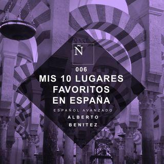 006 Mis 10 lugares favoritos en España - Español Avanzado