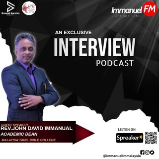 An Exclusive Interview wt Rev. John David Immanuel ( MTBC ) || Podcast
