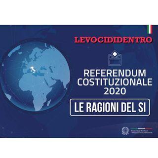 """Levocididentro Speciale Referendum """"le ragioni del Si"""""""