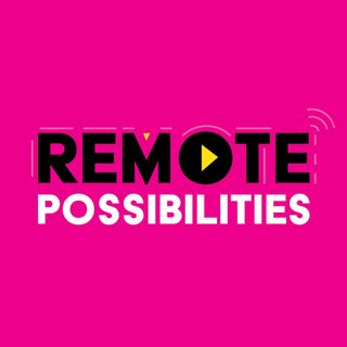 Remote Possibilities