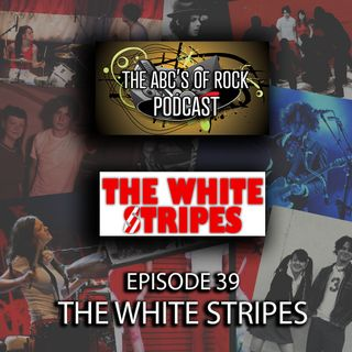 "The White Stripes - ""Oh Well, Oh Well"" - Episode 39"