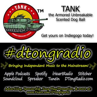 The BEST Independent Music on #dtongradio - Powered by TANK: Armored-Unbreakable-Scented Dog Ball