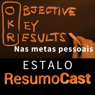 ESTALO | Como aplicar o OKR para as suas metas pessoais?