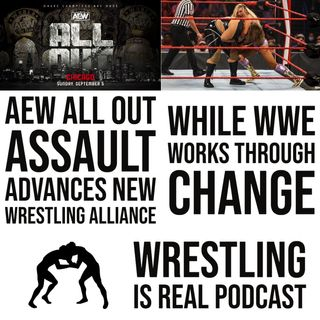 AEW ALL OUT Assault Advances New Wrestling Alliance While WWE Works Through Change KOP090221-637