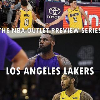 The 2018-19 NBA Outlet Preview Series: Los Angeles Lakers