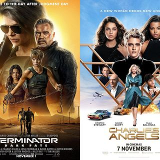 ...Recommends Movies (Terminator Dark Fate, Charlie's Angels)