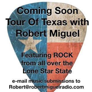Tour Of Texas with Robert Miguel